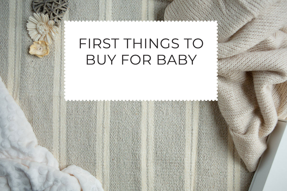 First things to buy for baby