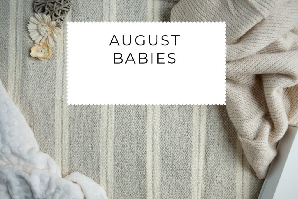 August Babies
